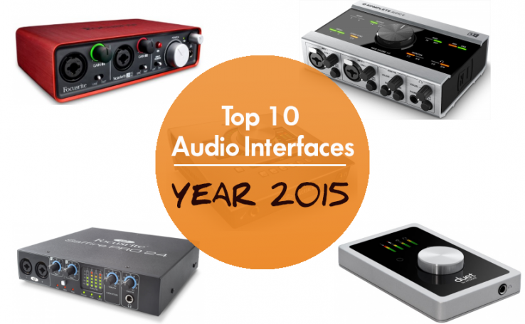 Top 10 Audio Interfaces 2015