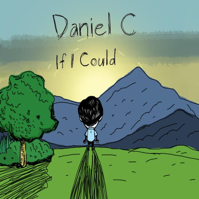 If I Could by Daniel C